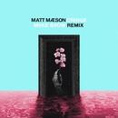 Cringe (Miike Snow Remix)/Matt Maeson