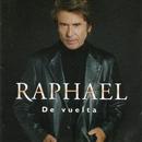 De Vuelta/Raphael