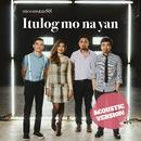 Itulog Mo Na Yan (Acoustic)/Moonstar88
