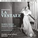 Spontini: La vestale (1954 - Milan) - Callas Live Remastered/マリア・カラス