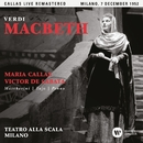 Verdi: Macbeth (1952 - Milan) - Callas Live Remastered/Maria Callas