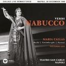 Verdi: Nabucco (1949 - Naples) - Callas Live Remastered/マリア・カラス