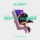 Text Ur Number (feat. DJ Sliink & Fetty Wap)/DJ Envy