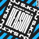 Must Be A Reason/DJ S.K.T