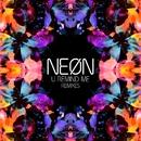 U Remind Me (Remixes)/NEØN