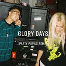 Glory Days (feat. Hayley Kiyoko) [Party Pupils Remix]/Sweater Beats
