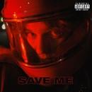 Save Me/BRIDGE