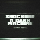 A Dark Machine (feat. Reija Lee)/ShockOne