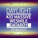 Daylight (Remixes)/Kid Massive, WeSmile & Databoy