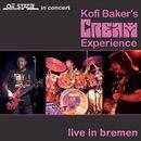 Live in Bremen/Kofi Baker's Cream Experience