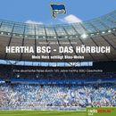 Hertha BSC - Das Hörbuch [Mein Herz schlägt Blau-Weiss]/Michael Jahn