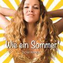 Wie ein Sommer/Dominique Lacasa