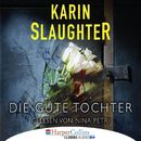 Die gute Tochter (Gekürzt)/Karin Slaughter