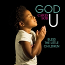God Cares For U - Bless The Little Children/Various Artists