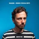 Rhino (Vocal Edit)/Mason