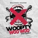 Woopty Woo Woo (Rock Version)/Whitney Peyton