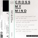 Cross My Mind: The Mixtape/A R I Z O N A