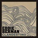 Clandestino/Eddie Berman