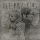 Sleepwalking/The Sweeplings