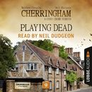 Playing Dead - Cherringham - A Cosy Crime Series: Mystery Shorts 9 (Unabridged)/Matthew Costello, Neil Richards