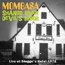 Shango Over Devil's Moor/Mombasa