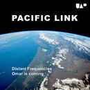 Distant Frequencies/Pacific Link