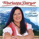 Du bist mein Diamant/Marianne Burger