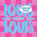 Louis Louis (Stard Ova Remix)/Kay One