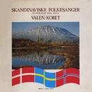 Skandinaviske Folkesanger/Valen koret