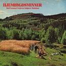 Hjembygdsminner/Rolf Lennart Legrem/Asbjørn Madshus