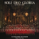 Soli Deo Gloria (alene med Gud)/Sandefjord Jentekor
