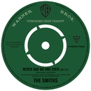 Never Had No One Ever (Live)/The Smiths
