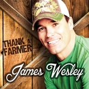 Thank a Farmer/James Wesley