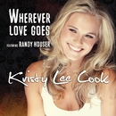 Wherever Love Goes/Kristy Lee Cook