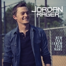 Now That I Know Your Name/Jordan Rager