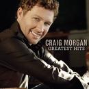 Greatest Hits/Craig Morgan