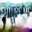 Future Me/Echosmith
