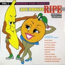 All Fruits Ripe Vol. 1/Various Artists