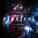 Pipefest (feat. Paleface)/Profeetat, Cheek, Elastinen