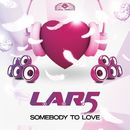 Somebody to Love/L.A.R.5