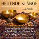 Heilende Klänge - Eine heilende Musikreise zur Stärkung der Gesundheit von Herz, Magen, Darm, Haut/Franziska Diesmann / Torsten Abrolat