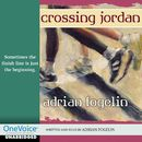 Crossing Jordan (Unabridged)/Adrian Fogelin
