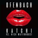Katchi (Ofenbach vs. Nick Waterhouse)/Ofenbach & Nick Waterhouse