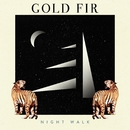 Night Walk/Gold Fir