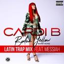 Bodak Yellow (feat. Messiah) [Latin Trap Remix]/Cardi B
