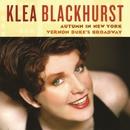 Autumn in New York: Vernon Duke's Broadway/Klea Blackhurst