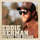 Before the Bridge/Eddie Berman