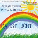 Da ist Licht/Stefan Zauner / Petra Manuela