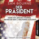 Der Präsident/Sam Bourne