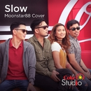 Slow/Moonstar88